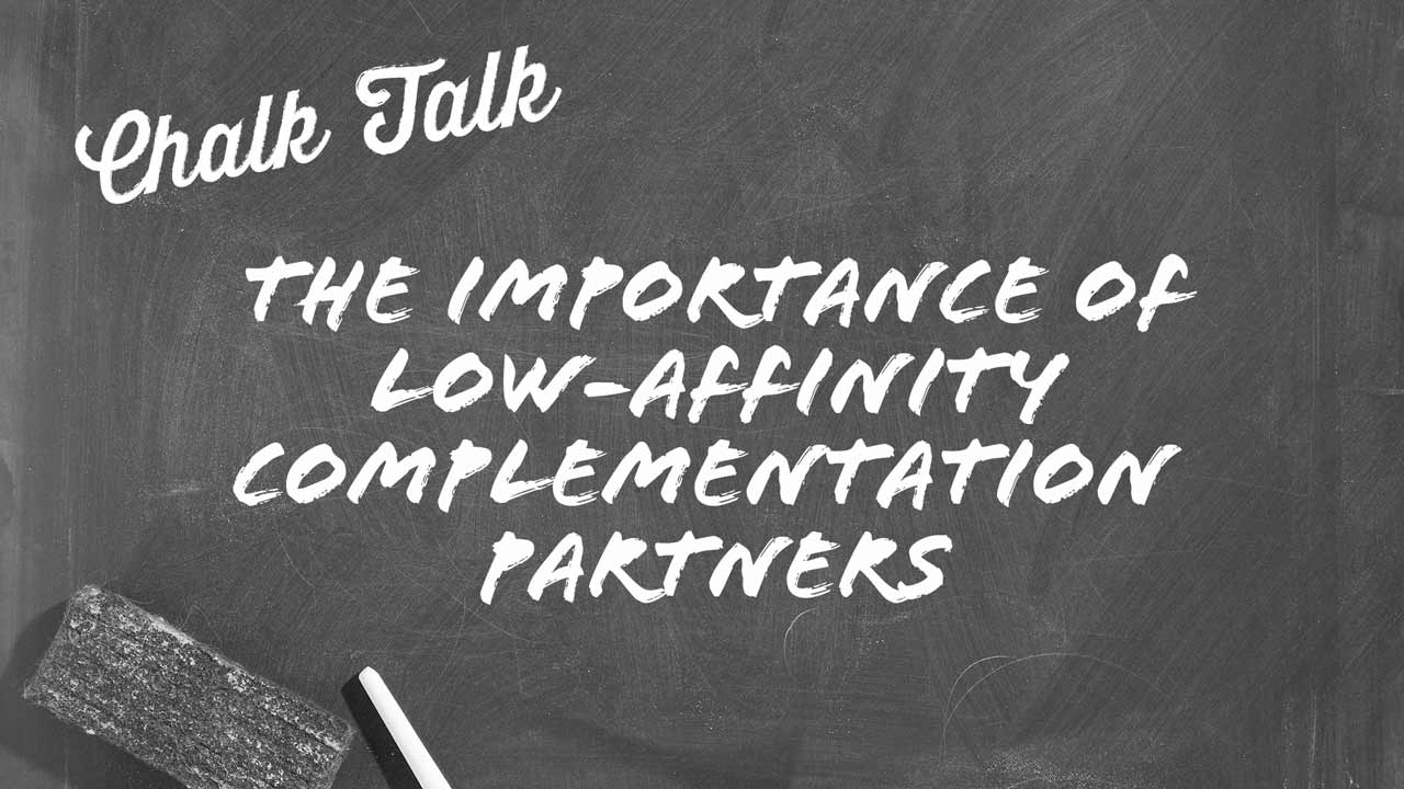 Importance of a Low-Affinity Complementation Partner Chalk Talk