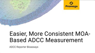 Easier More Consistent MOA Based ADCC Measurement