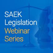 SAEK Legislation Webinar Series